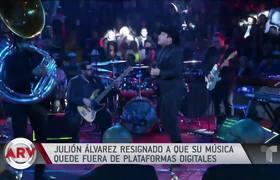 Julión Álvarez se resigna a estar fuera de las plataformas digitales