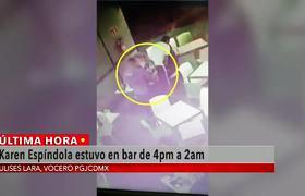 Karen Espíndola estuvo en bar de Coapa, según video