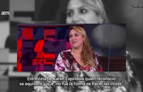 Karen Espíndola reconoció que la situación se salió de control en entrevista para televisión abierta