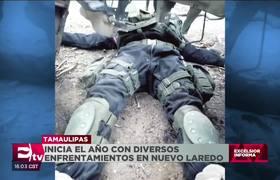Violento inicio de 2020 en Tamaulipas