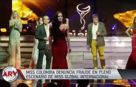 Miss Global: Colombian contestant denounces fraud in full contest