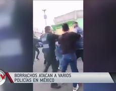Drunks attack a dozen police in Mexico