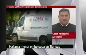 Hallan cuerpo de una niña dentro de una bolsa en Tláhuac