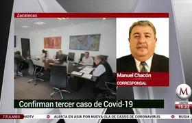 3rd case of covid19 in Zacatecas