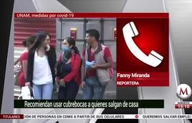 UNAM recomienda usar cubrebocas ante COVID-19