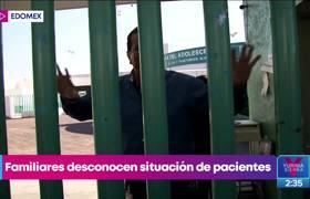 Familiares desconocen situación de pacientes en hospital Las Américas