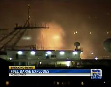 Raw Explosion at Alabama Fuel Barge 4242013