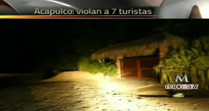 Hombres Violan a 7 turistas españolas en Acapulco - Videos - Metatube