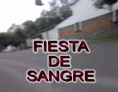 Fiesta de Sangre Mexican Action Movie FULL LENGTH FILM Part 1