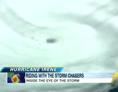 Hurricane Irene: Riding Into the Eye with Storm Chasers