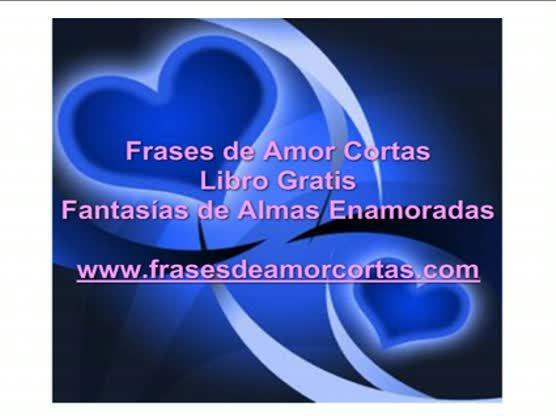 Frases De Amor Cortas Videos Metatube