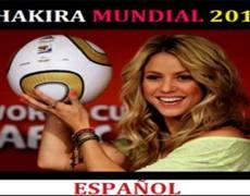 SHAKIRA MUNDIAL 2014 ESPAÑOL
