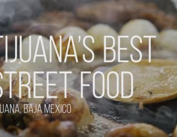 En Tijuana, encuentras Comida que puede satisfacer, al más...