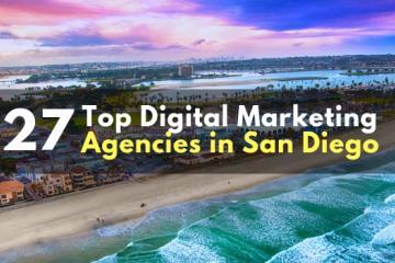 Top 27  Digital Marketing Agencies in San Diego