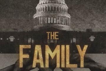 The Family, te hará temerle a los lazos entre el gobierno y la...
