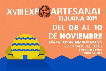 The XVIII edition of the Expo Artesanal Tijuana