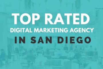 Top Rated Digital Marketing Agency San Diego