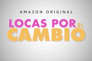 """Tráiler """"Locas por el Cambio"""""""