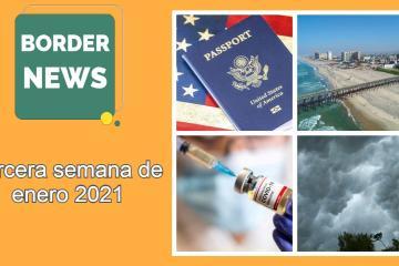 Border News: Tercera semana de enero 2021