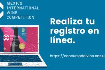 Cómo registrarte para Mexico International Wine Competition de UABC