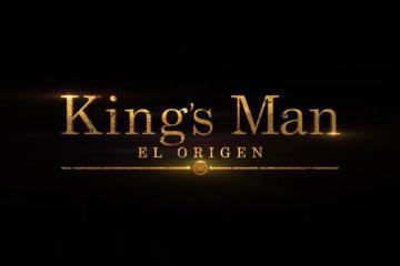"""Tráiler """"The Kings Man"""" El Origen"""