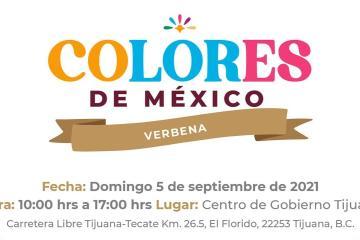 """Invita Gobierno de BC a la verbena """"Colores de México"""""""