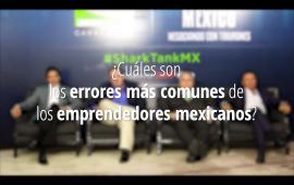 ¿Cuáles son los errores más comunes de los emprendedores mexicanos?