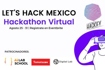 Let´s Hack Mexico - Hackathon Virtual