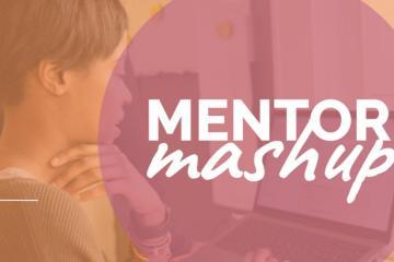 Mentor Mashup / Agosto 2020