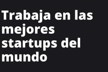Trabaja en una startup