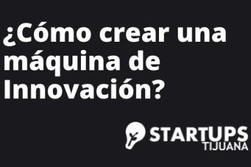 ¿Cómo crear una máquina de Innovación? - Workshop
