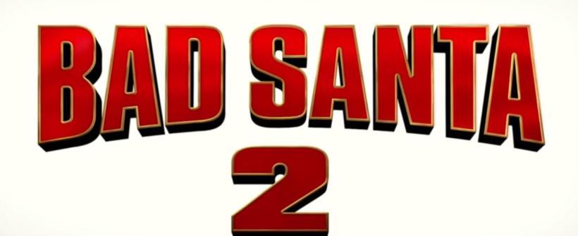 Bad Santa 2 - Teaser