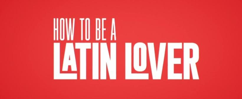 How To Be A Latin Lover - Trailer Oficial