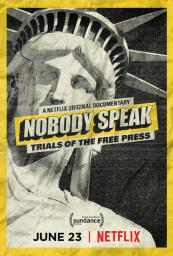 Nobody Speak: Trials of a Free Press