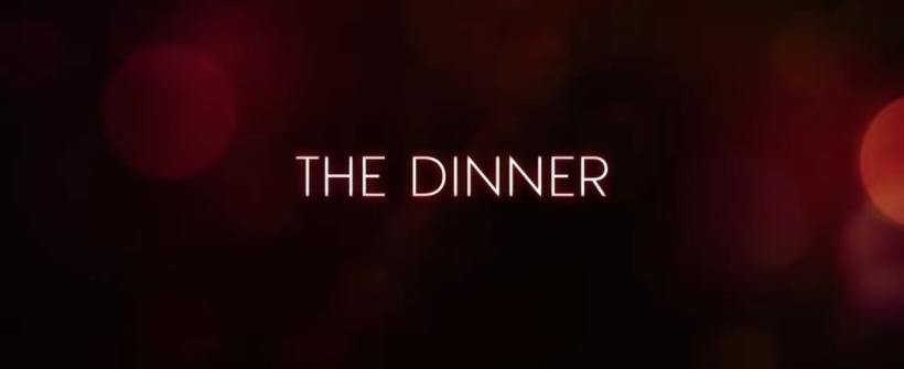 The Dinner - Trailer Oficial