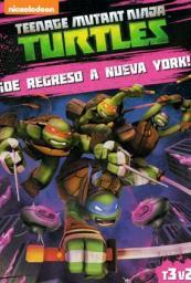 Teenage Mutant Ninja Turtles: De Regreso A N.Y.