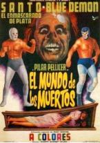Santo y Blue Demon En el mundo...