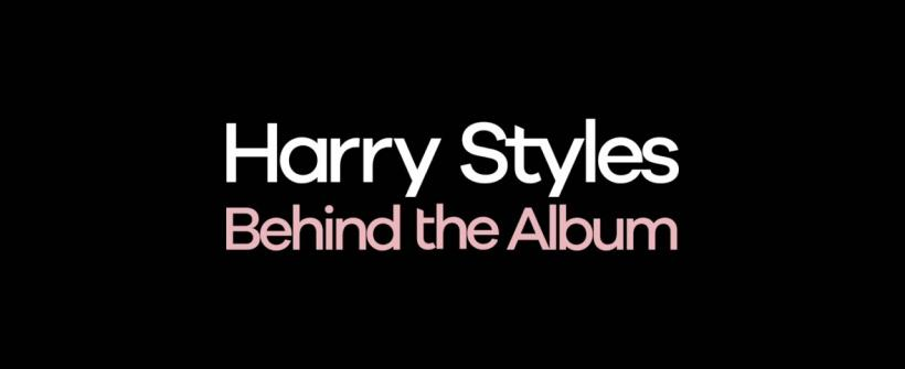 Harry Styles: Behind the Album - Trailer