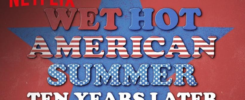 Wet Hot American Summer: 10 Years Later - Tráiler Oficial