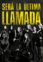Pitch Perfect 3 - La Última Nota