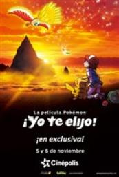 Pokémon La Película: Yo te Elijo