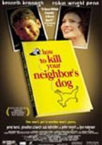 Cómo Matar al Perro de tu Vecino