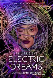 Philip K. Dicks Electric Dreams
