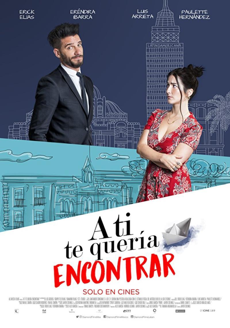 Erick Elias y Eréndira Ibarra en  A ti te quería encontrar (2018)
