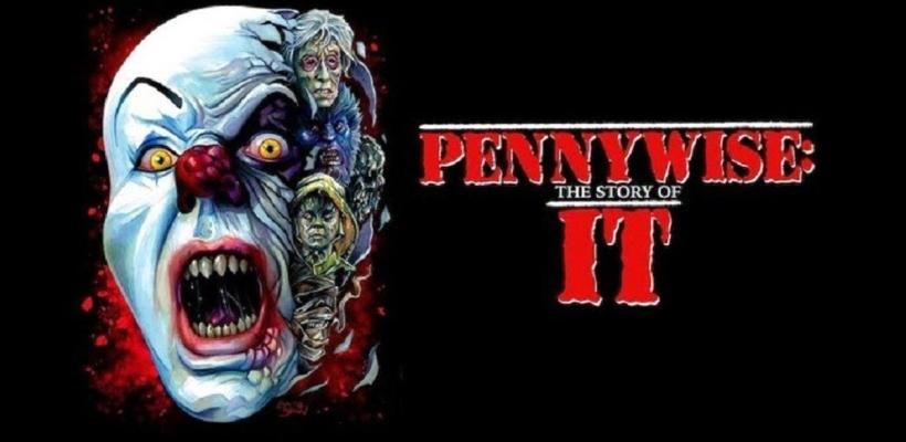 Pennywise: The Story of It presenta nuevo tráiler extendido