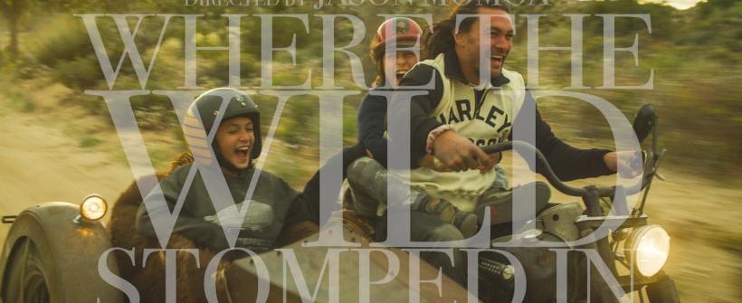 Where the Wild Stomped In - Cortometraje dirigido por Jason Momoa