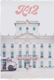 K-12: A film by Melanie Martinez