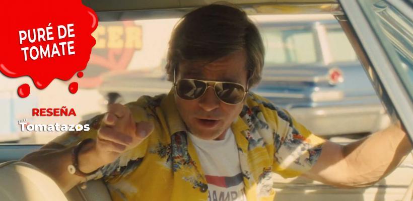 RESEÑA: Había una vez en... Hollywood   Un Tarantino políticamente correcto