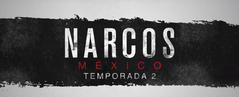 Narcos: México | Teaser de la segunda temporada