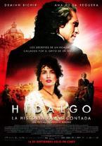 Hidalgo - La historia jamás...